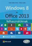 Windows 8 és Office 2013 felhasználóknak