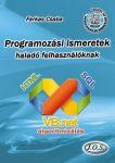 Programozási ismeretek - haladó felhasználóknak