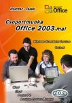 Csoportmunka Office 2003-mal