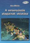 A versenyúszás alapjainak oktatása (második kiadás)